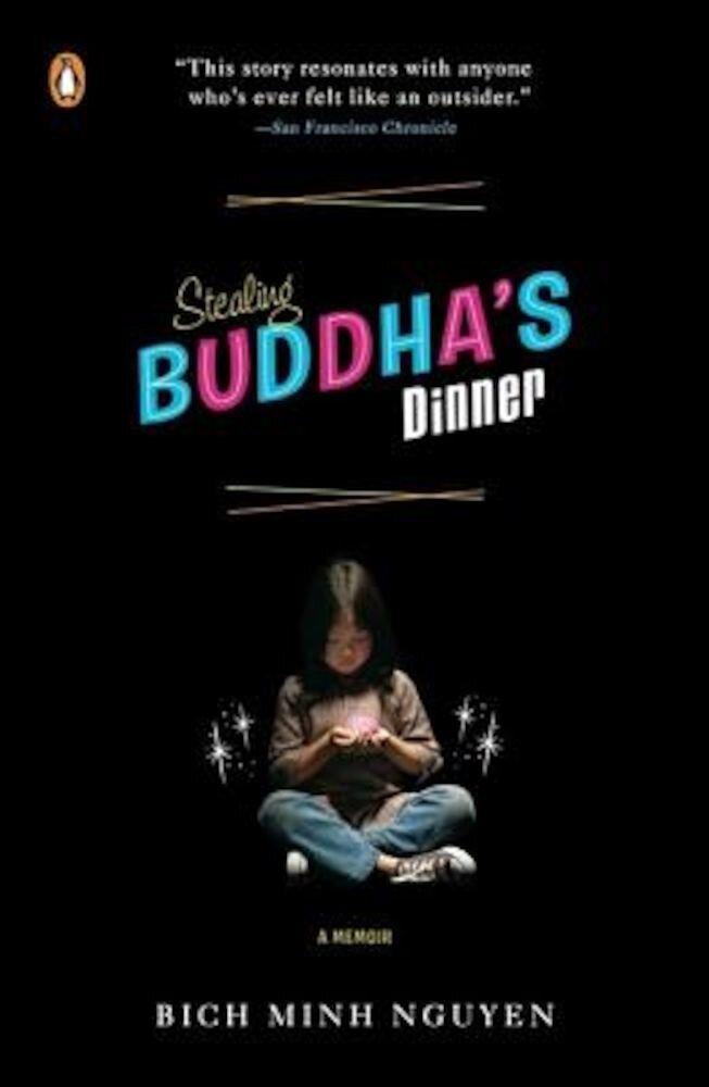 Stealing Buddha's Dinner, Paperback