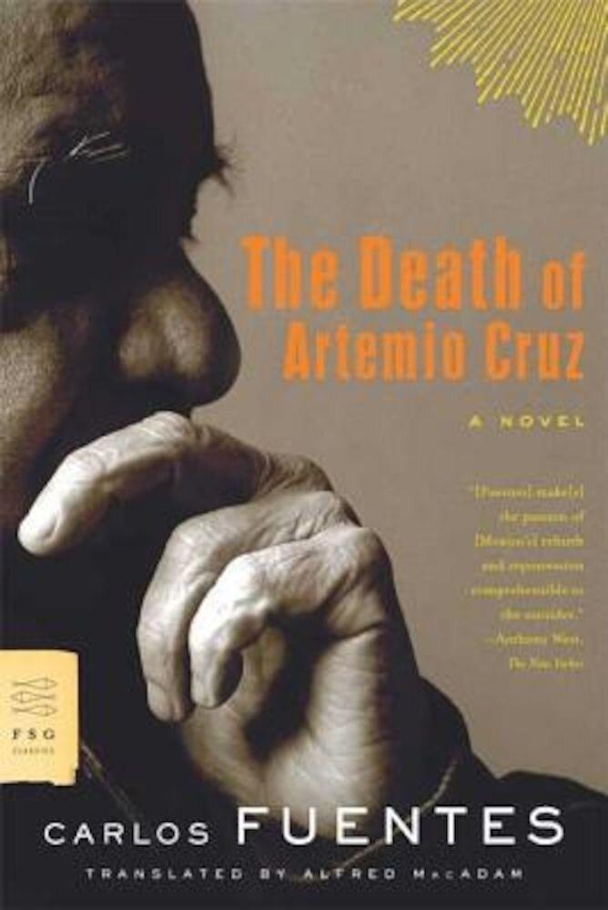 The Death of Artemio Cruz, Paperback