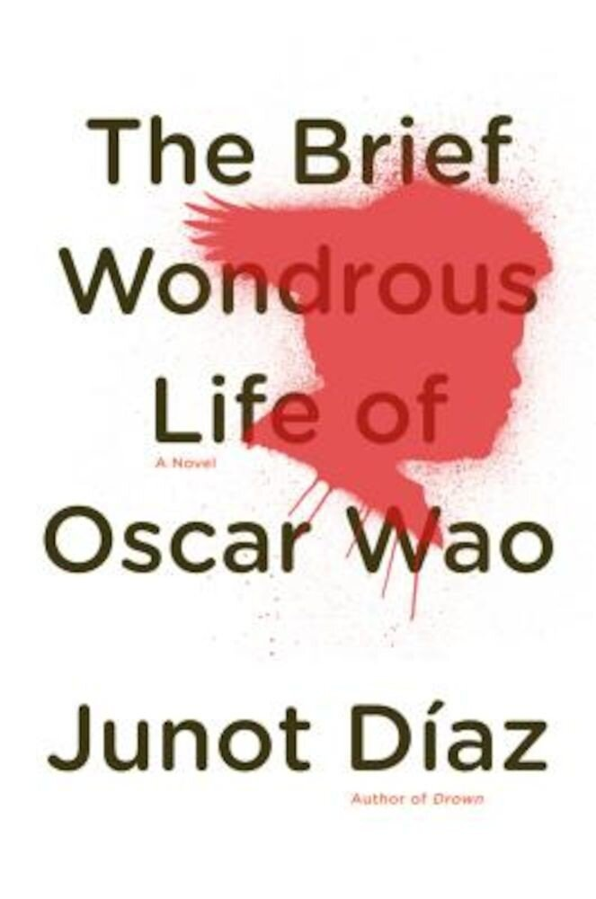 The Brief Wondrous Life of Oscar Wao, Hardcover
