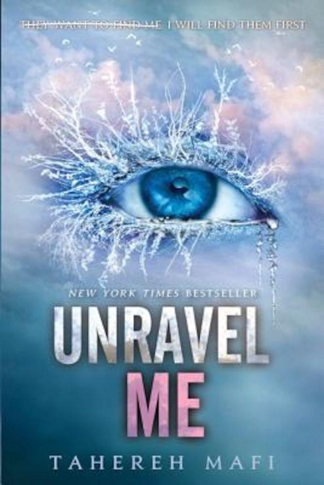 Unravel Me, Paperback