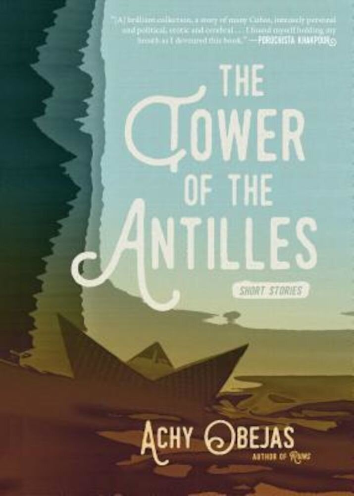 The Tower of the Antilles, Hardcover