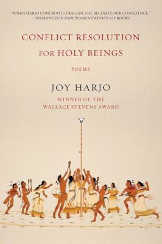 Conflict Resolution for Holy Beings: Poems, Paperback