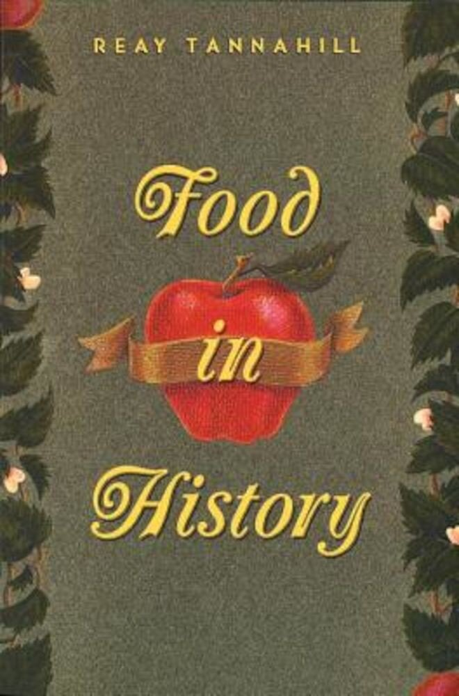 Food in History, Paperback