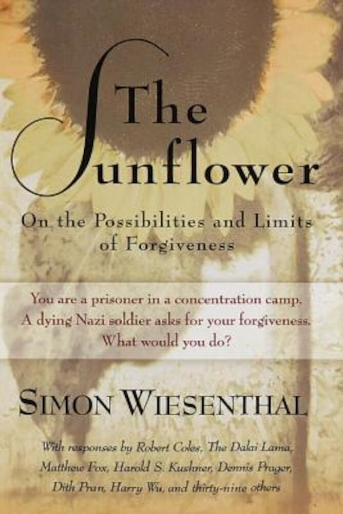 The Sunflower: On the Possibilities and Limits of Forgiveness, Paperback