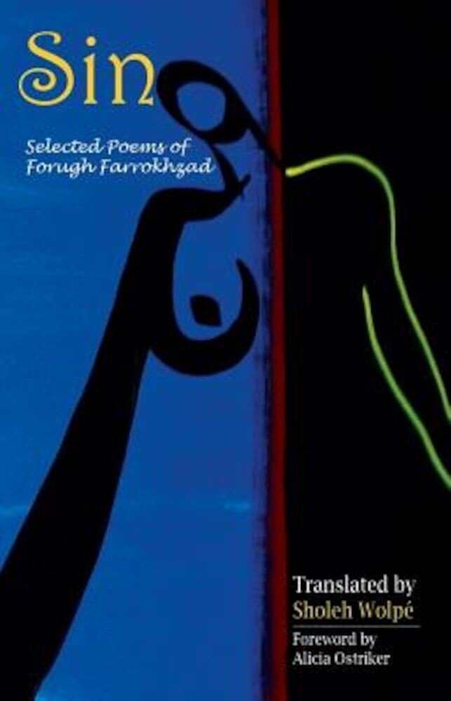 Sin: Selected Poems of Forugh Farrokhzad, Paperback