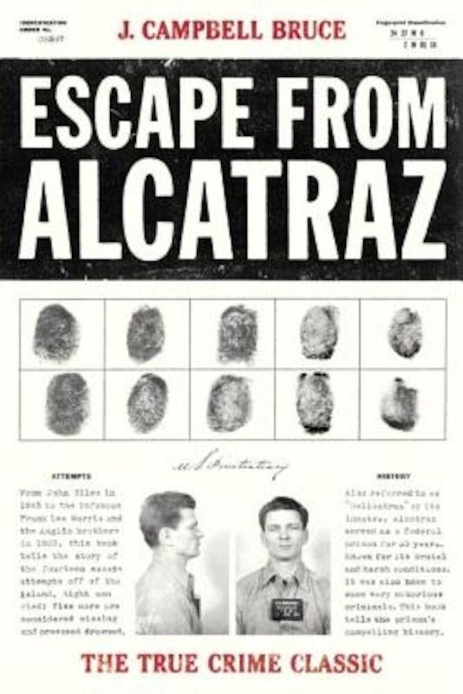 Escape from Alcatraz: The True Crime Classic, Paperback