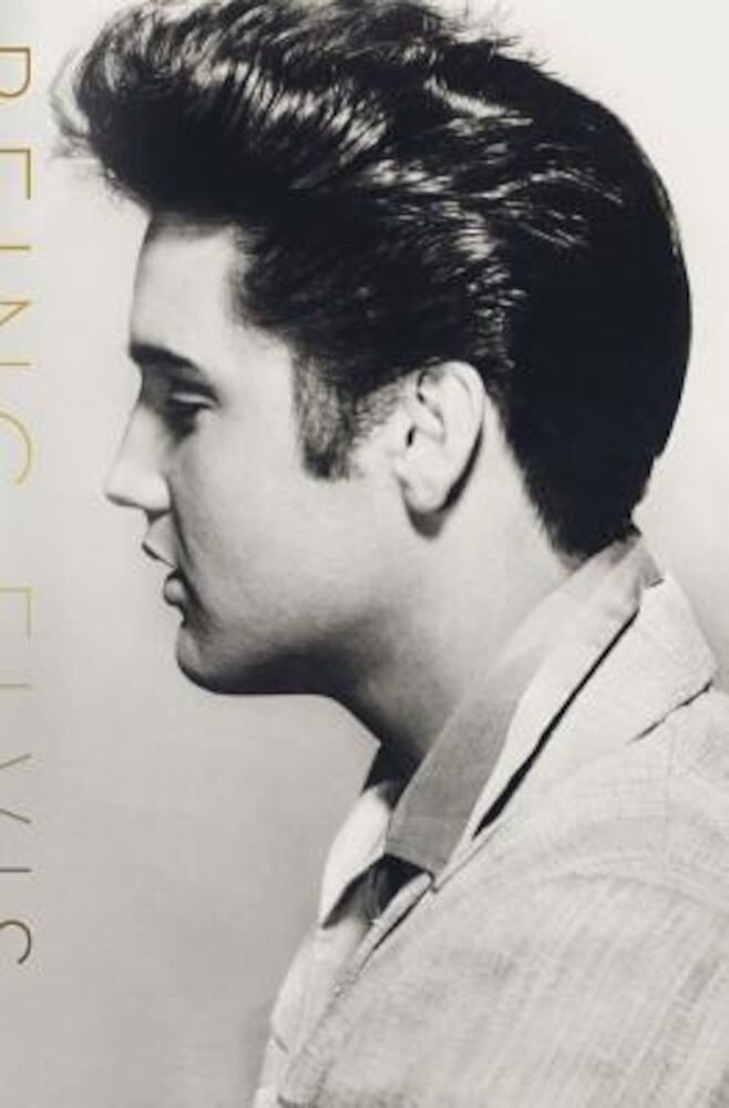 Being Elvis: A Lonely Life, Hardcover