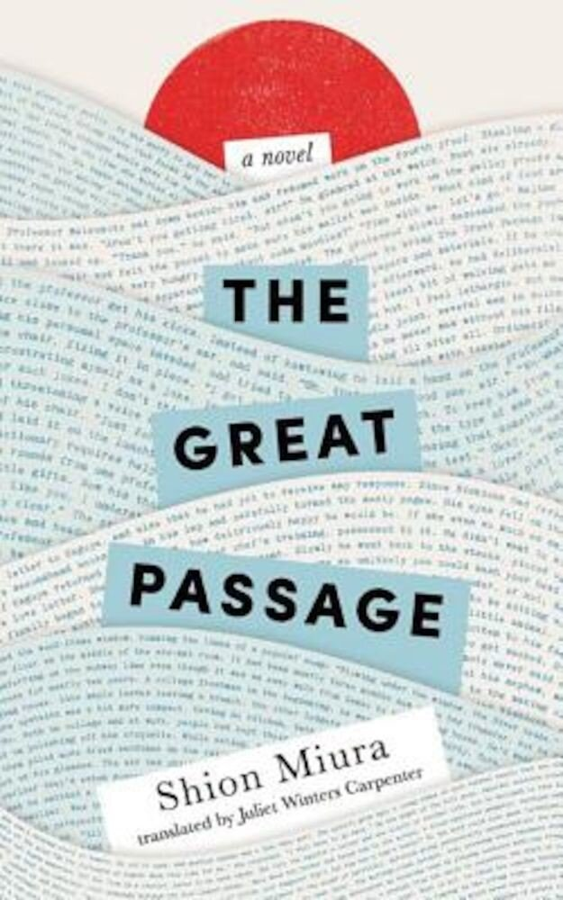 The Great Passage, Paperback