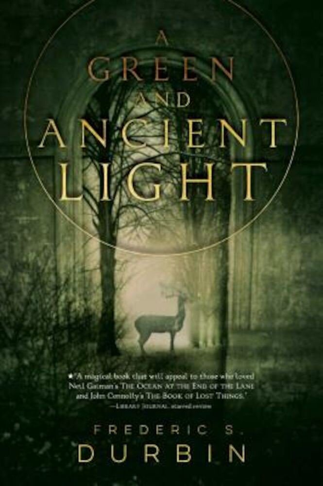 A Green and Ancient Light, Paperback