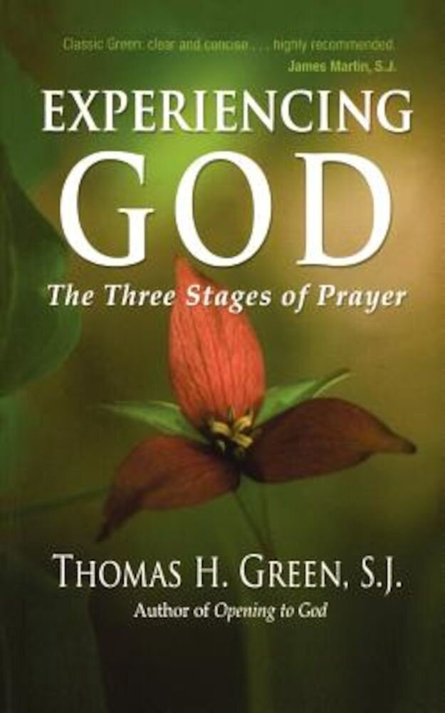 Experiencing God: The Three Stages of Prayer, Paperback