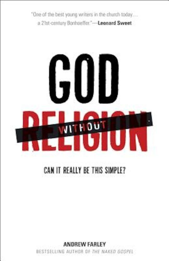 God Without Religion: Can It Really Be This Simple?, Paperback