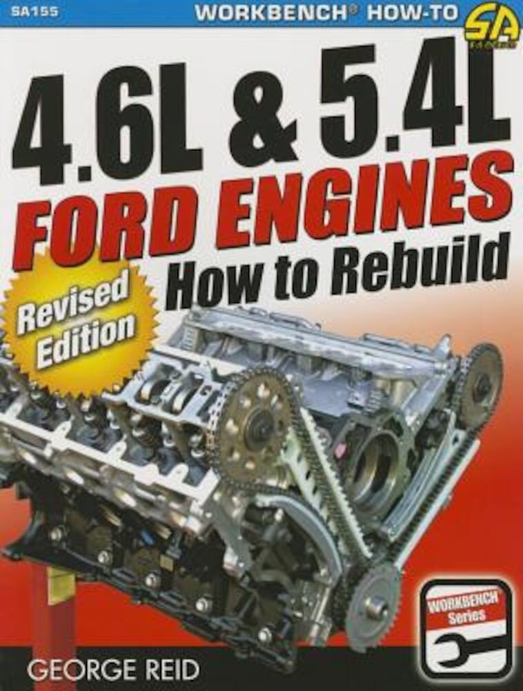 4.6l & 5.4l Ford Engines: How to Rebuild, Paperback