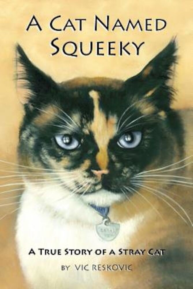 A Cat Named Squeeky, Paperback