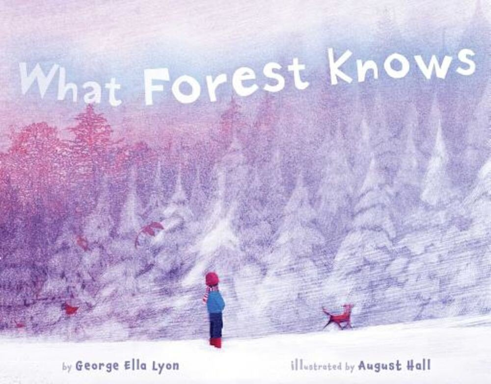 What Forest Knows, Hardcover