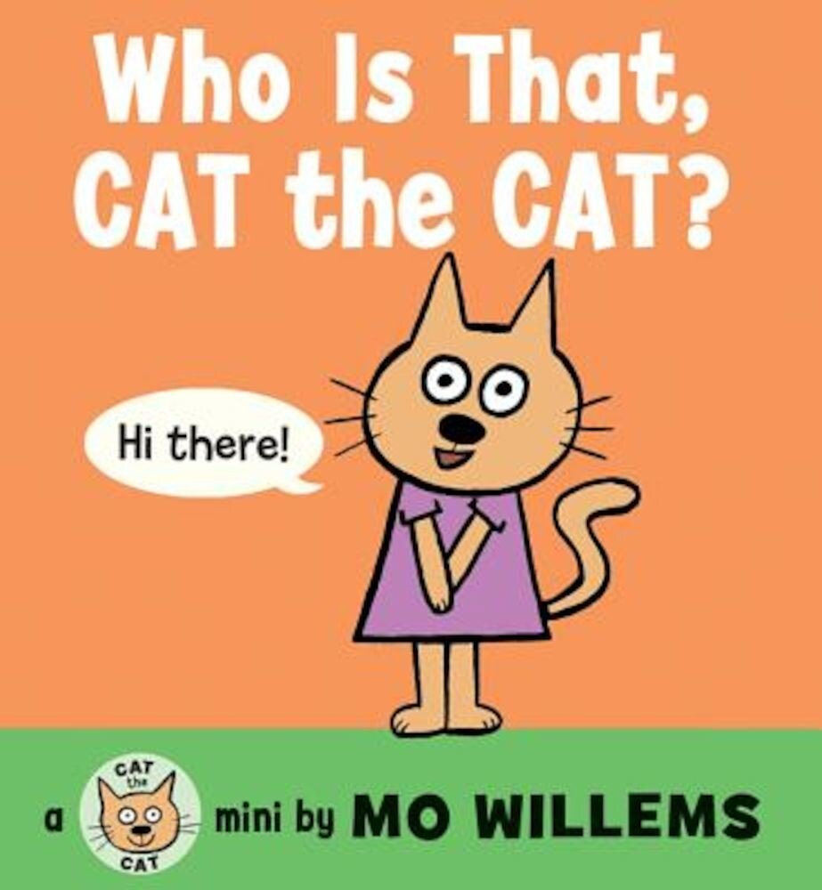 Who Is That, Cat the Cat?, Hardcover