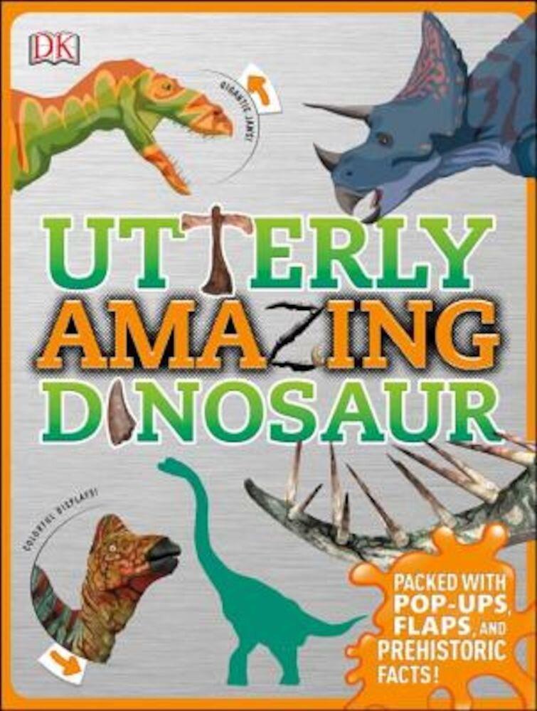 Utterly Amazing Dinosaur, Hardcover