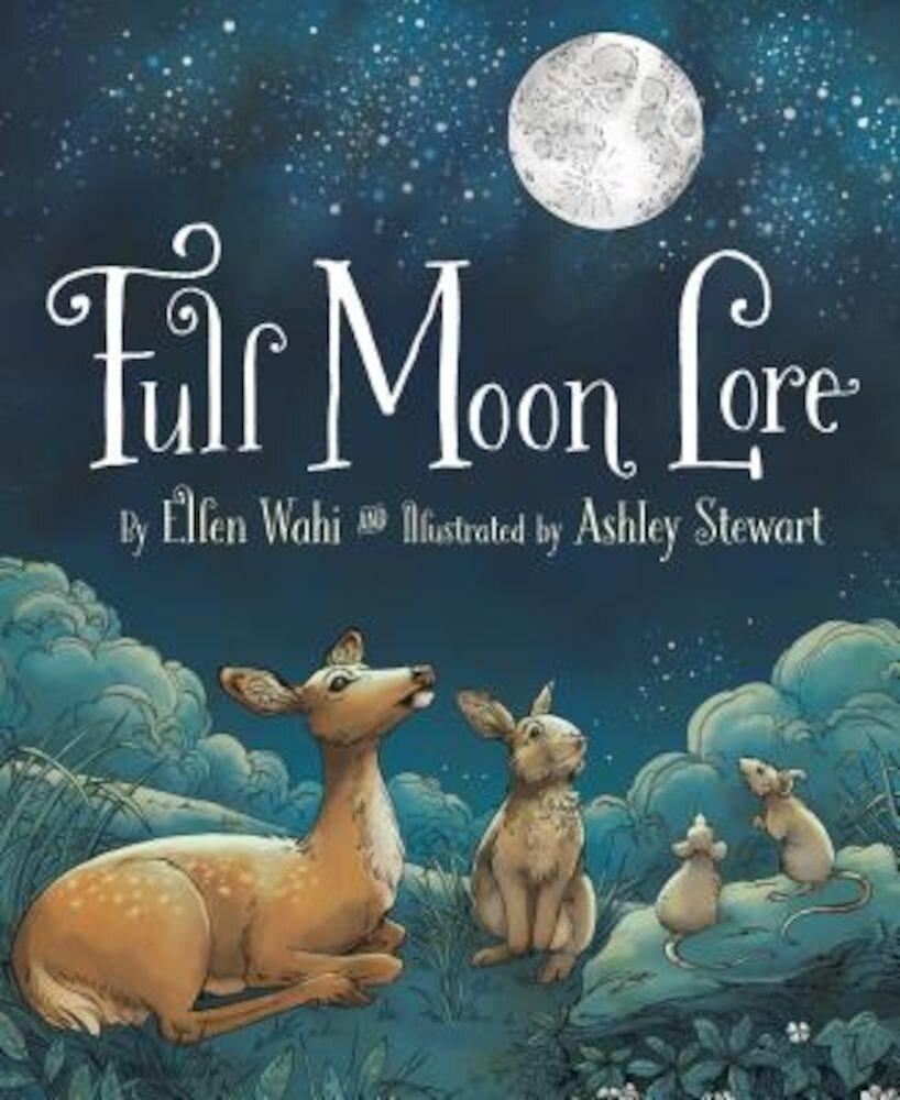 Full Moon Lore, Hardcover