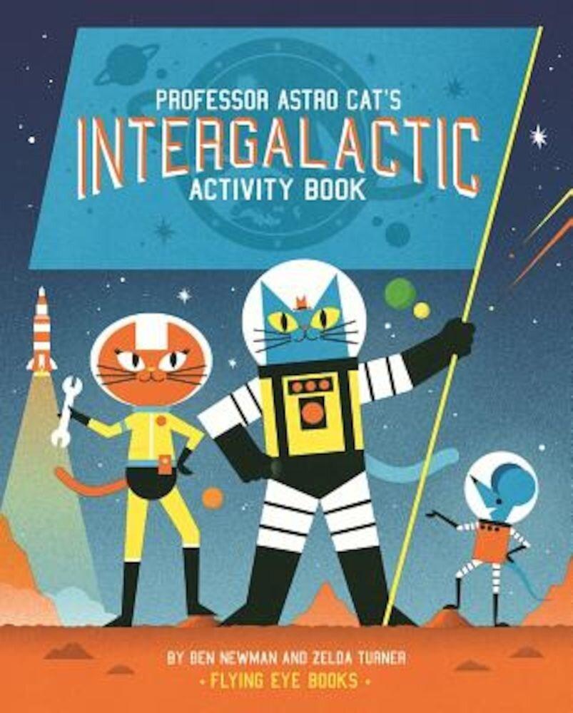 Professor Astro Cat's Intergalactic Activity Book, Paperback