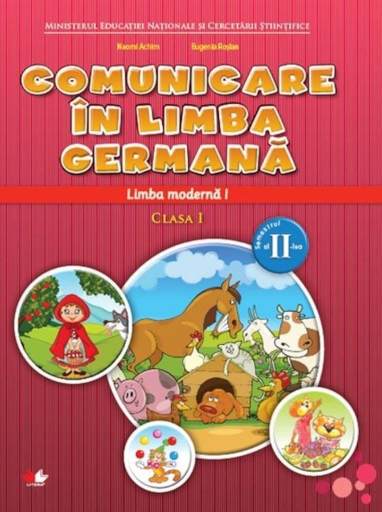 Manual. Limba moderna germana. Clasa I. Semestrul al II-lea