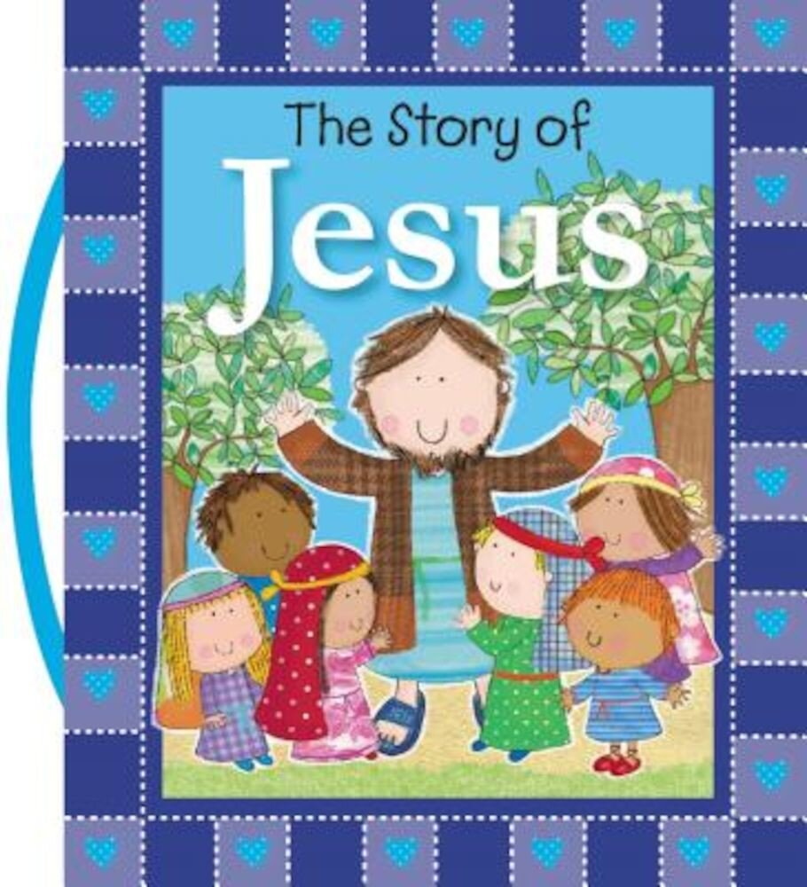 The Story of Jesus, Hardcover