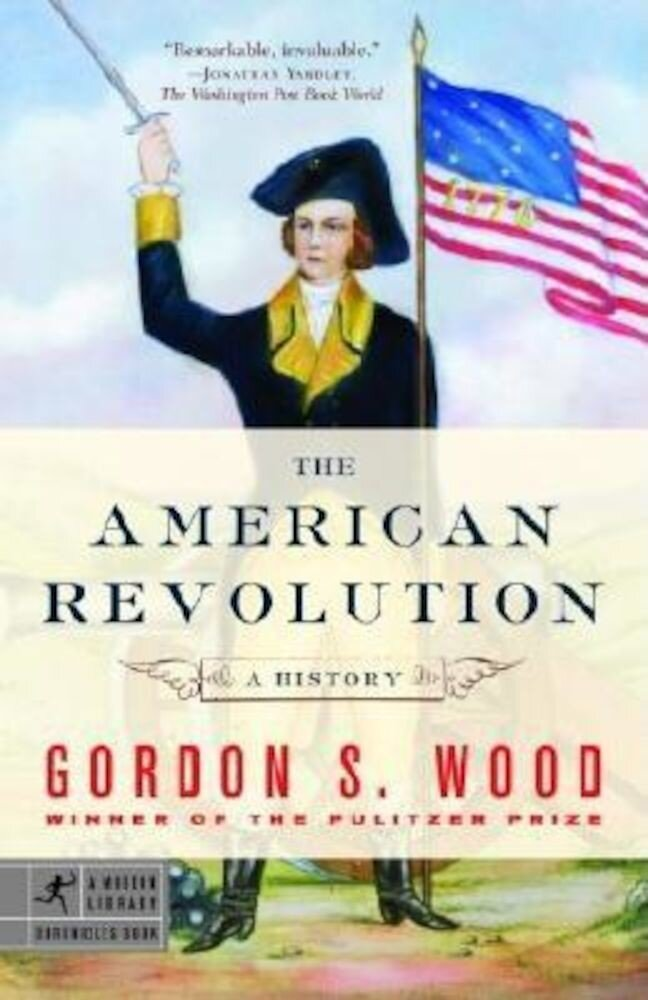 The American Revolution: A History, Paperback