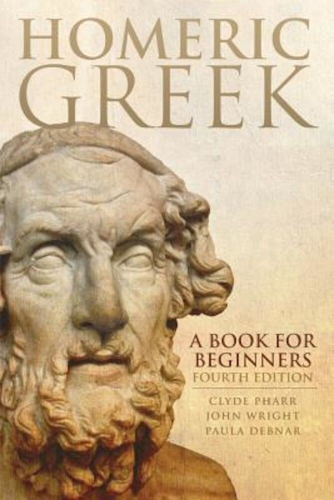 Homeric Greek: A Book for Beginners, Paperback