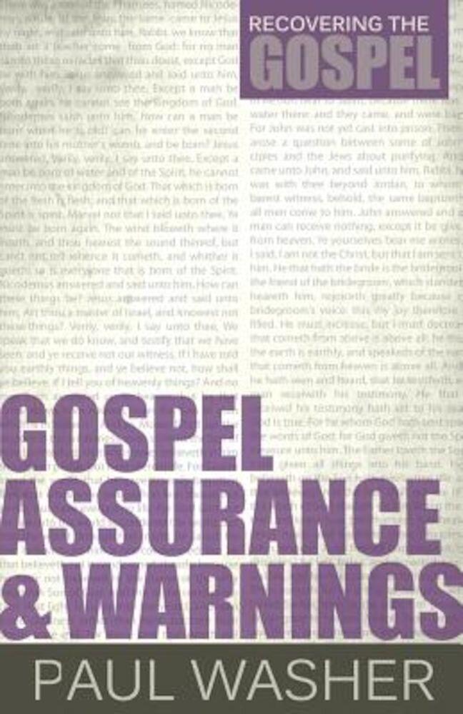 Gospel Assurance and Warnings, Paperback