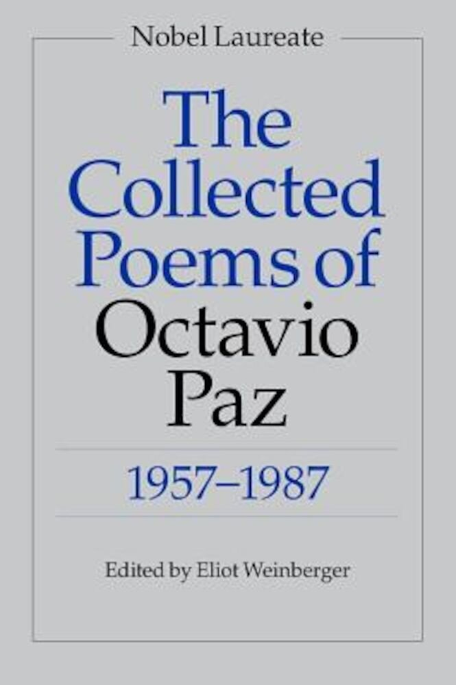 The Collected Poems of Octavio Paz: 1957-1987, Paperback