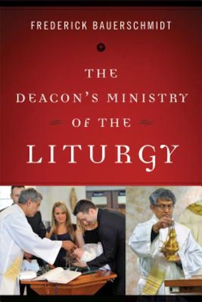 Deacon's Ministry of the Liturgy, Paperback