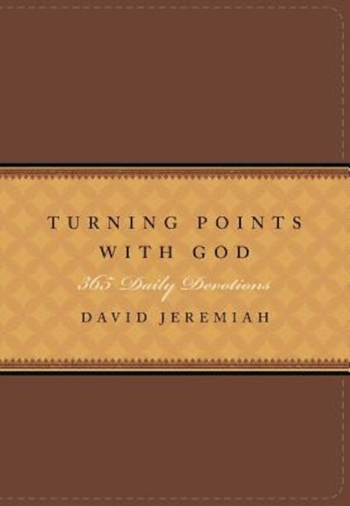 Turning Points with God: 365 Daily Devotions, Hardcover
