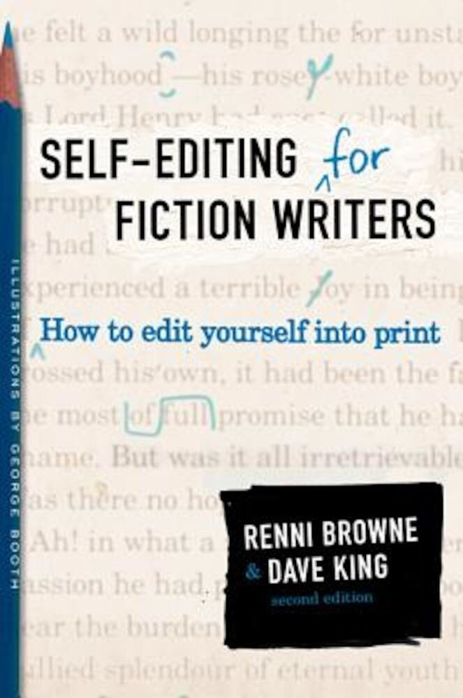 Self-Editing for Fiction Writers, Second Edition: How to Edit Yourself Into Print, Paperback