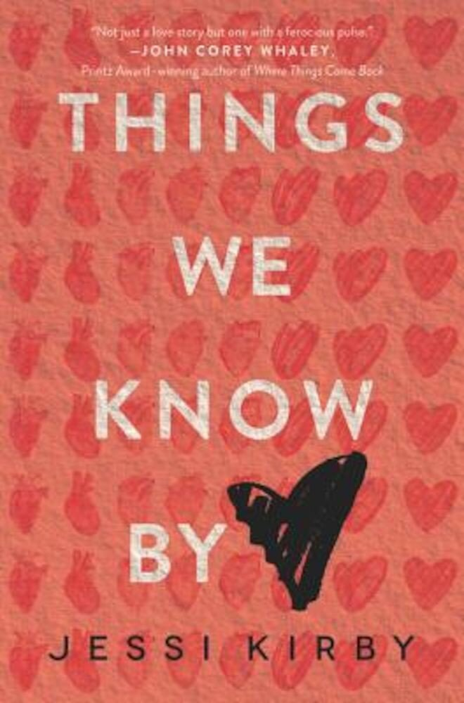 Things We Know by Heart, Paperback