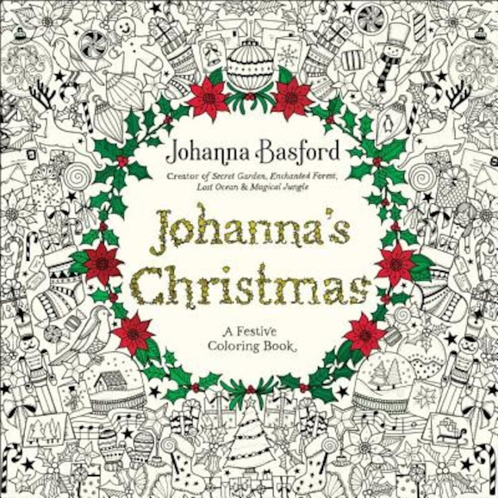 Johanna's Christmas: A Festive Coloring Book for Adults, Paperback