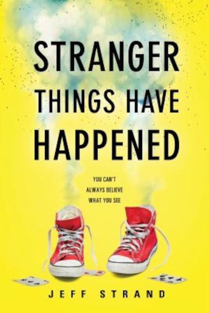 Stranger Things Have Happened, Paperback