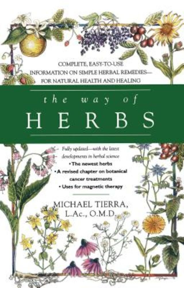 The Way of Herbs, Paperback