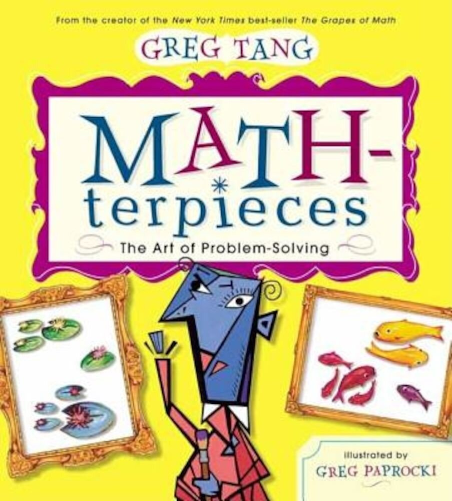 Math-Terpieces: The Art of Problem-Solving, Hardcover