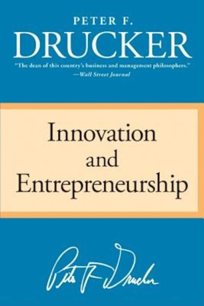 Innovation and Entrepreneurship, Paperback