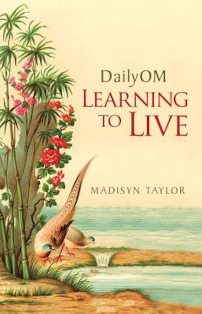 DailyOM: Learning to Live, Paperback