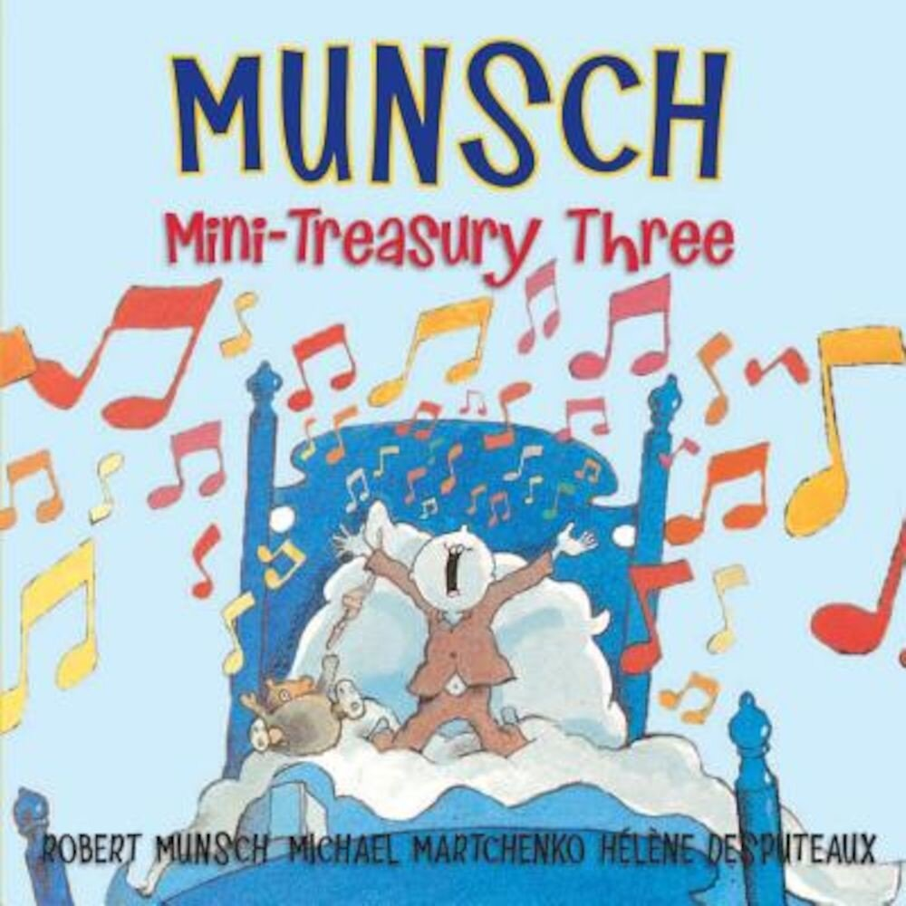 Munsch Mini-Treasury Three, Hardcover