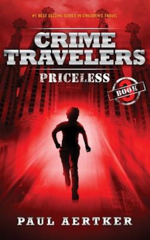 Priceless: Crime Travelers Spy School Mystery Series, Paperback