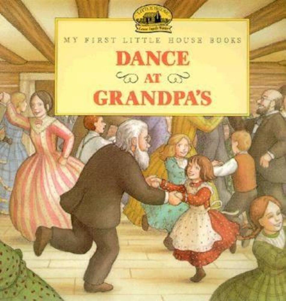 Dance at Grandpa's, Paperback