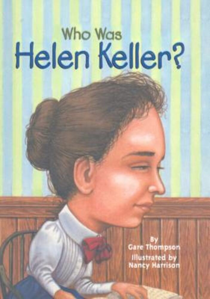 Who Was Helen Keller?, Hardcover
