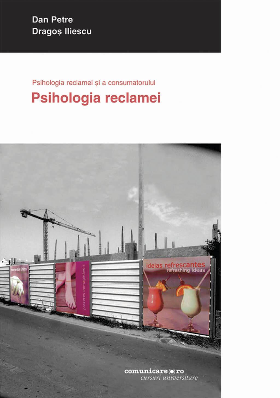 Psihologia reclamei si a consumatorului. Vol. II: Psihologia reclamei (eBook)