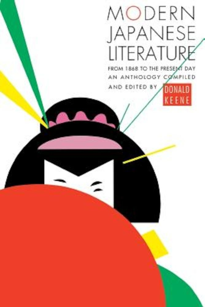 Modern Japanese Literature: From 1868 to the Present Day, Paperback