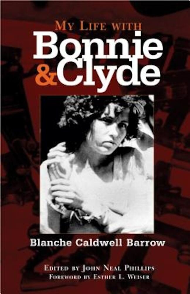 My Life with Bonnie and Clyde, Paperback