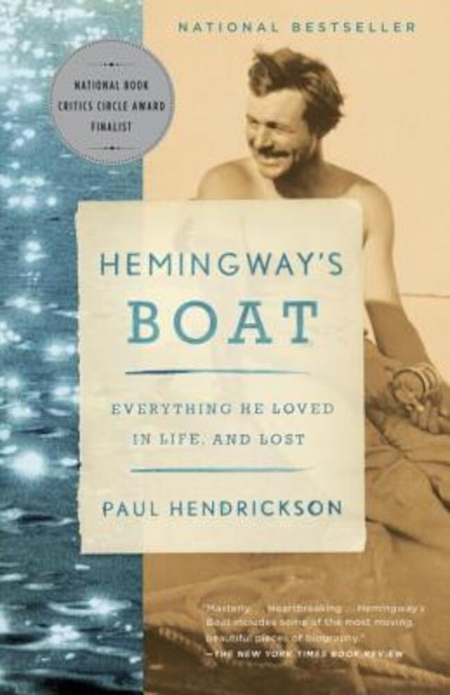 Hemingway's Boat: Everything He Loved in Life, and Lost, Paperback