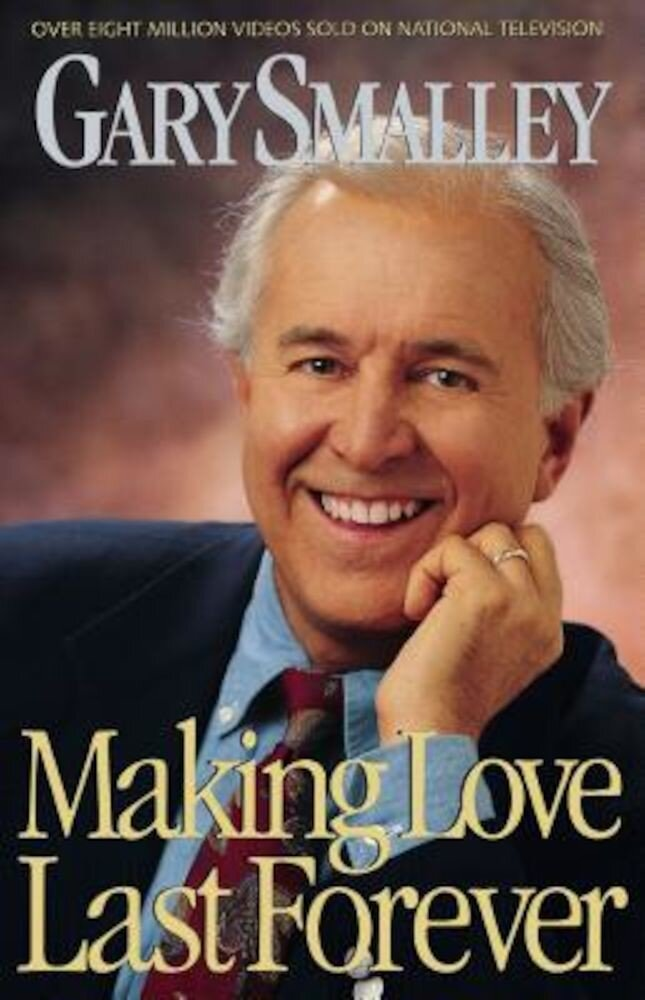 Making Love Last Forever, Paperback
