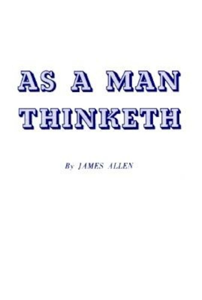 As a Man Thinketh, Paperback