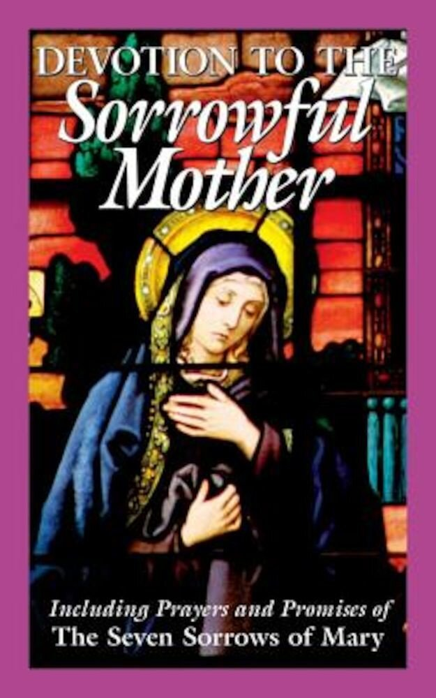 Devotion to the Sorrowful Mother, Paperback