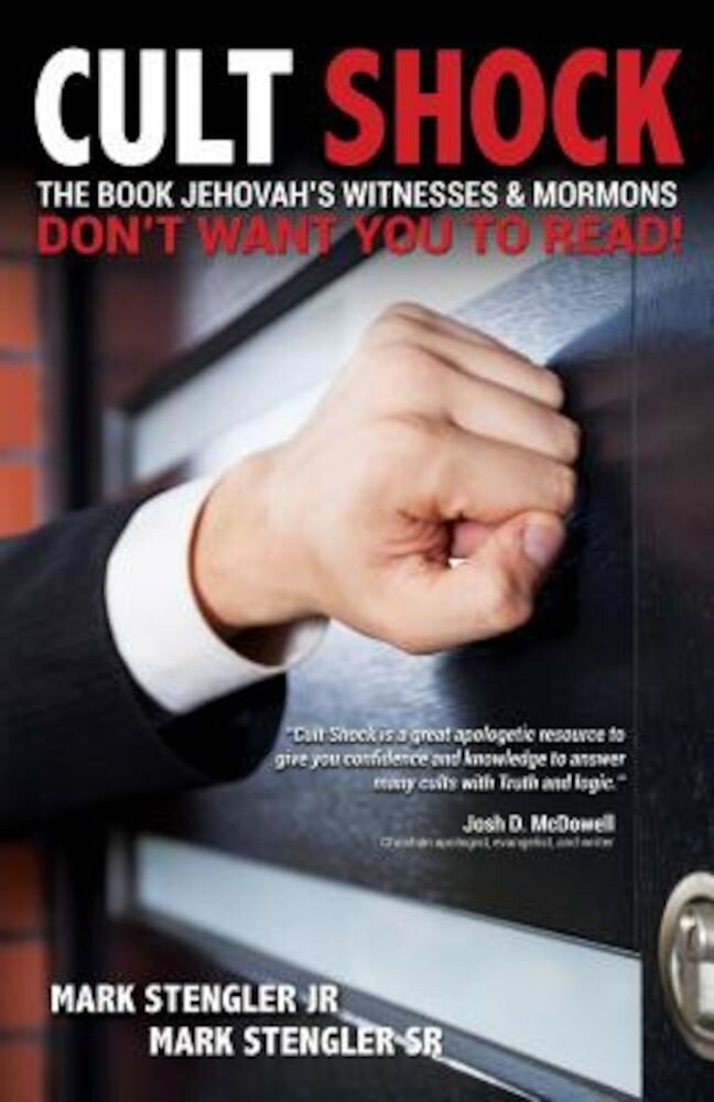 Cult Shock: The Book Jehovah's Witnesses & Mormons Don't Want You to Read, Paperback